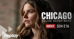 Chicago Police Department – Saison 04 Episode 16 : Un deuil impossible du 1 mai 2018 – Replay TF1