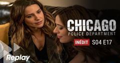 Chicago Police Department – Saison 04 Episode 17 : Quand le passé ressurgit du 1 mai 2018 – Replay TF1