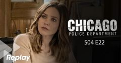 Chicago Police Department – Saison 04 Episode 22 : Meurtres en direct du 15 mai 2018 – Replay TF1