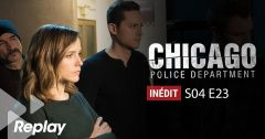 Chicago Police Department – Saison 04 Episode 23 : L'heure du choix du 15 mai 2018 – Replay TF1