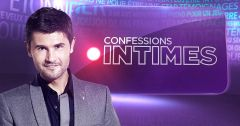 Confessions Intimes : Episode 55 du 6 juillet 2018 – Replay TFX