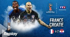 Coupe du Monde de la FIFA, Russie 2018™ : France / Croatie du 15 juillet 2018 – Replay TF1