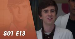 Good Doctor – Saison 01 Episode 13 : 7 bonnes raisons du 9 octobre 2018 – Replay TF1