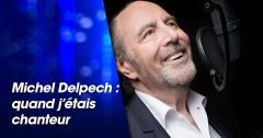 Documentaires : Michel Delpech : quand j'étais chanteur du 21 octobre 2018 – Replay TMC