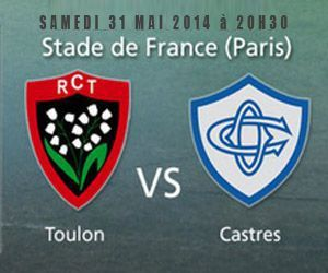 Rugby Finale Top 14 2014 Toulon – Castres, 31 mai 2014 – Replay Pluzz.fr France 2