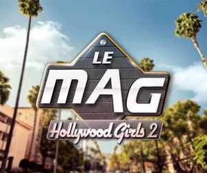Replay Hollywood Girls 2, le mag, 31 octobre 2012 – NRJ 12