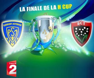 Replay Rugby Finale H CUP 2013 ASM Clermont Auvergne – RC Toulon, 18 mai 2013 – Pluzz.fr France 2
